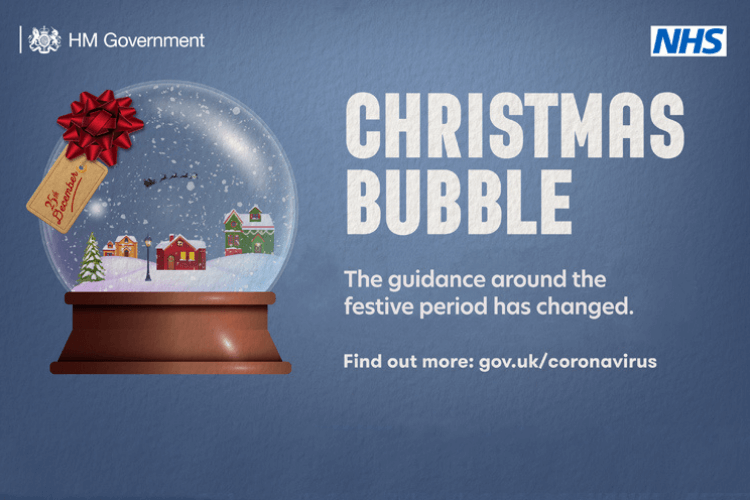 Christmas Bubble artwork reads Christmas bubble: The guidance around the festive period has changes. Find out more: gov.uk/coronavirus. With a picture of a festive snowglobe.