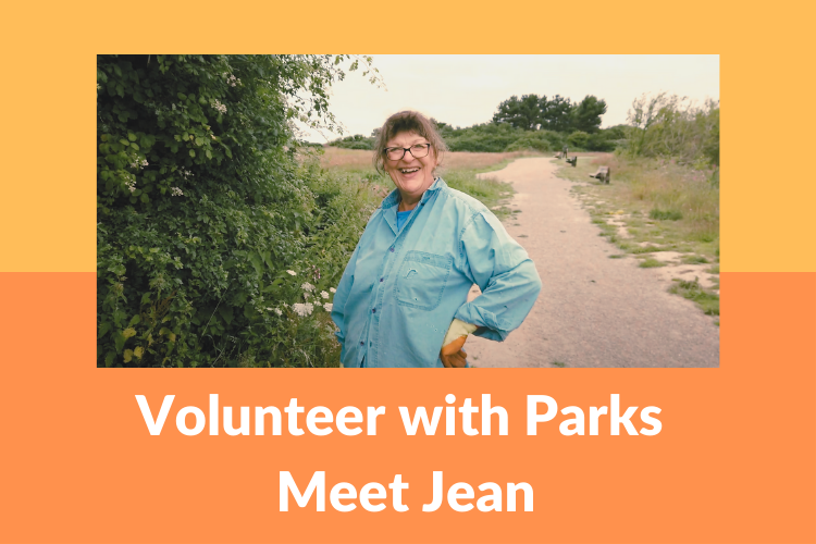 Picture of Jean, one of our volunteers, with the text 'Volunteer with Parks' 'Meet Jean'