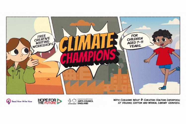 Comic strip type graphic. The centre says 'climate champions' and there are two young children, one saying 'free creative writing workshops' and the other saying 'for children aged 7-11 years'