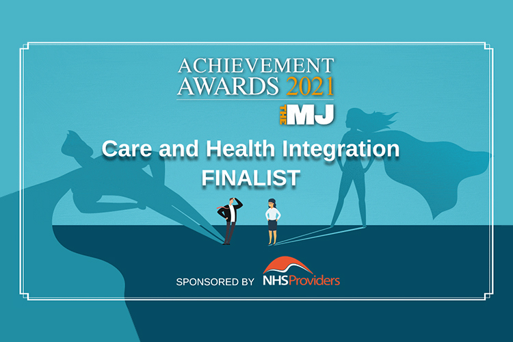 A blue graphic images, reading 'Achievement Awards 2021 MJ, Health and care integration finalist, sponsored by NHS providers'.